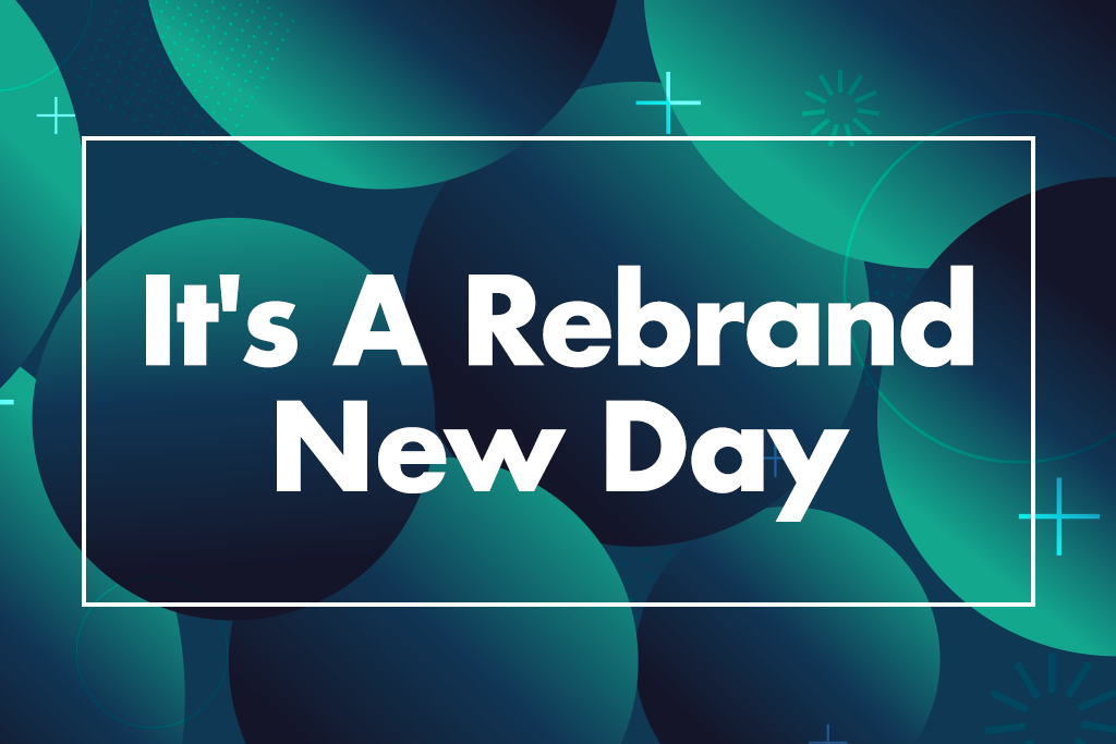 It's a rebrand new day
